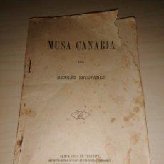Libros antiguos: MUSA CANARIA - NICOLÁS ESTÉVANEZ - 1900. Lote 217637490