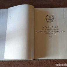 Libros antiguos: ANUARI DE L'ASSOCIACIÓ D'ENGINYERS INDUSTRIALS DE BARCELONA 1933. Lote 217654666
