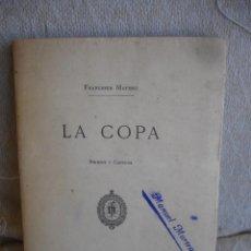 Libros antiguos: FRANCESCH MATHEU: LA COPA. BARCELONA, 1883. Lote 217741840