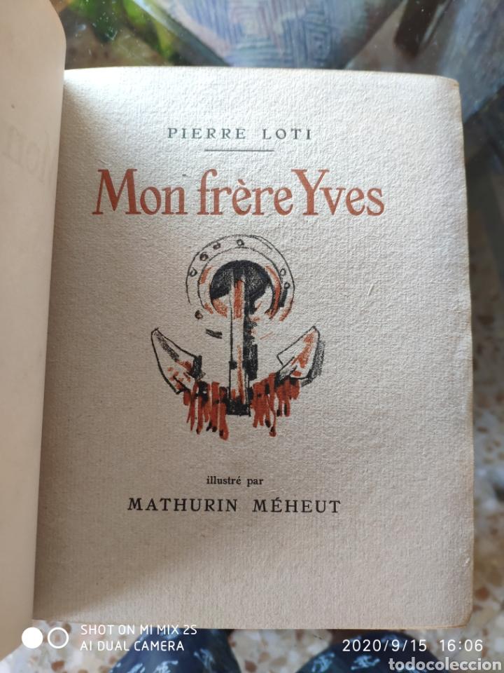 Libros antiguos: MON FRERE YVES (PIERRE LOTI) (1928) - Foto 3 - 217817132
