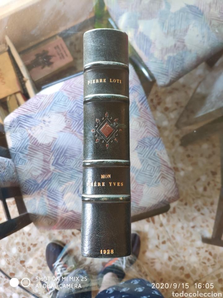 MON FRERE YVES (PIERRE LOTI) (1928) (Libros Antiguos, Raros y Curiosos - Otros Idiomas)