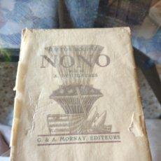 Libros antiguos: NONO (GASTON ROUPNEL) (ED. MORNAY) (1928). Lote 217823878