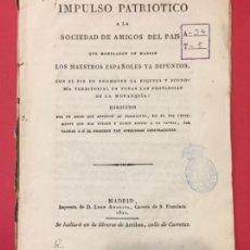Libros antiguos: IMPULSO PATRIOTICO A LA SOCIEDAD AMIGOS DEL PAIS MADRID 1721 MODELARON MAESTROS YA DIFUNTOS. Lote 217833081