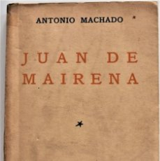 Libros antiguos: JUAN DE MAIRENA - ANTONIO MACHADO - PRIMERA EDICIÓN - ESPASA CALPE AÑO 1936 - ORIGINAL DE ÉPOCA. Lote 217935246