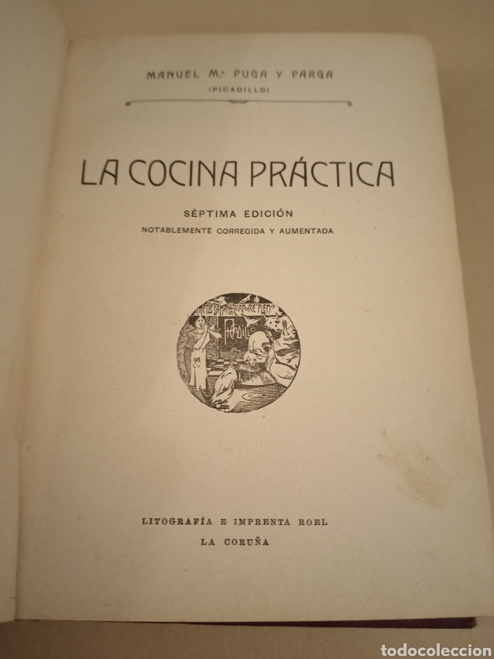 Libros antiguos: La Cocina práctica por Picadillo Ed 1916 séptima edición - Foto 3 - 217937118
