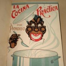 Libros antiguos: LA COCINA PRÁCTICA POR PICADILLO ED 1916 SÉPTIMA EDICIÓN. Lote 217937118