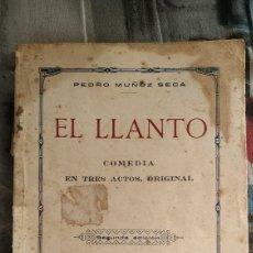 Libros antiguos: EL LLANTO EE PEDRO MUÑOZ SECA. Lote 217947295