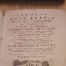 Libros antiguos: ISTORIA DELL' ERESIE. TOMO PRIMO. ALFONSO MARIA DE LIGUORI. BASSANO 1773. RARO. DANI. Lote 218038965