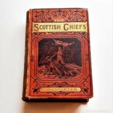 Libros antiguos: 1918 LIBRO THE SCOTTISH CHIEFS - JANE PORTER - 14 X 19.CM. Lote 218043376