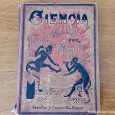 Libros antiguos: ANTIGUO LIBRO CIENCIA RECREATIVA. 1891. Lote 218050996