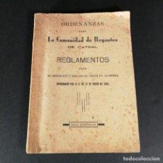 Livros antigos: ORDENANZAS LA COMUNIDAD DE REGANTES DE CATRAL Y REGLAMENTOS DE RIEGO APROBADOS EN 1899. Lote 218061283