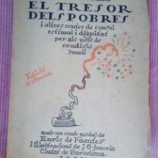Libros antiguos: EL TRESOR DELS POBRES. R. SURIÑACH SENTIES. BARCELONA 1921. DEDICADO POR EL AUTOR.. Lote 218162451