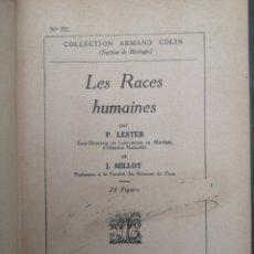 Libros antiguos: LES RACES HUMAINES. LESTER, MILLOT. Nº 192 1936. EN FRACÉS. Lote 218178645
