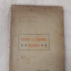 Libros antiguos: RUIZ DE LIHORY J., CUENTOS Y LLIGENDES REGIONALS. Lote 218221333