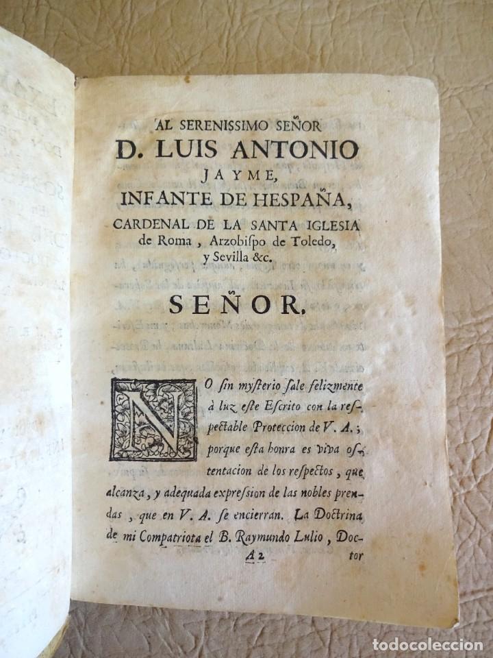 Libros antiguos: libro examen de la crisis maestro benito geronimo feijoo arte luliana año 1749 2 ramon llull - Foto 17 - 218285700