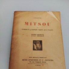 Libros antiguos: MITSOU (COLETTE) (1926). Lote 218404193