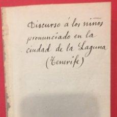 Libros antiguos: DISCURSO A LOS NIÑOS EN LA CIUDAD DE LA LAGUNA TENERIFE 1832, IMP. DE AGUADO MADRID. Lote 218420513