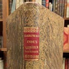 Libros antiguos: INDEX LIBRORUM PROHIBITORUM SANCTISSIMI DOMINI GREGORII XVI. Lote 218423176