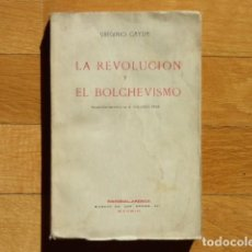 Libros antiguos: LA REVOLUCIÓN Y EL BOLCHEVISMO - VIRGINIO GAYDA - EDITORIAL AMÉRICA. Lote 218425881
