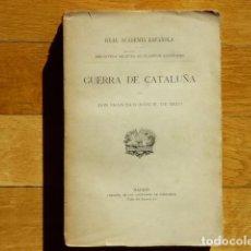 Libros antiguos: HISTORIA DE LOS MOVIMIENTOS, SEPARACIÓN Y GUERRA DE CATALUÑA - MANUEL DE MELO - 1912. Lote 218426171