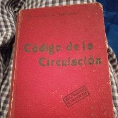 Libros antiguos: CÓDIGO CIRCULACIÓN DE 1934. Lote 218448655