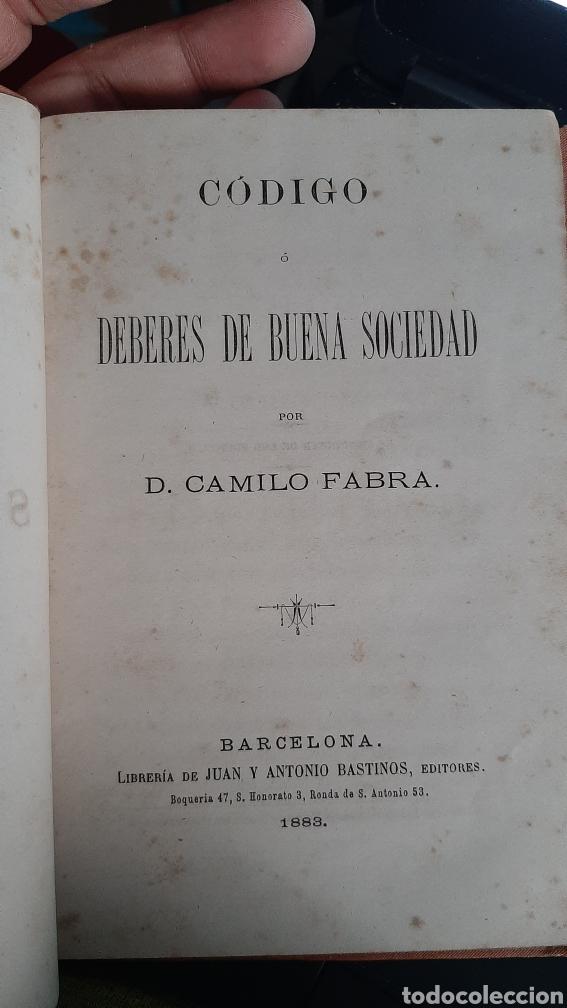 Libros antiguos: 1883 - Código ó Deberes de Buena Sociedad - Camilo Fabra - Biblioteca de Sociedad - Siglo XIX - Foto 2 - 218517452