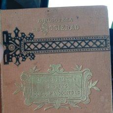 Libros antiguos: 1883 - CÓDIGO Ó DEBERES DE BUENA SOCIEDAD - CAMILO FABRA - BIBLIOTECA DE SOCIEDAD - SIGLO XIX. Lote 218517452