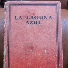 Libros antiguos: LA LAGUNA AZUL H. DE VERE STACPOOLE. Lote 218526192