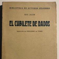 Libri antichi: MAX JACOB. EL CUBILETE DE DADOS.. Lote 218554575