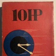 Libros antiguos: ILJA ERENBURG, 10 HP. PRIMERA EDICIÓN CHECA.. Lote 218554948