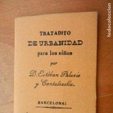 Libros antiguos: TRATADITO DE URBANIDAD PARA LOS NIÑOS - D. ESTEBAN PALUZIE Y CANTALOZELLA - PARIS 1842.. Lote 218619927