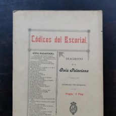 Libros antiguos: CÓDICES DEL ESCORIAL FRAGMENTO DE LA GUÍA PALACIANA. Lote 218662653