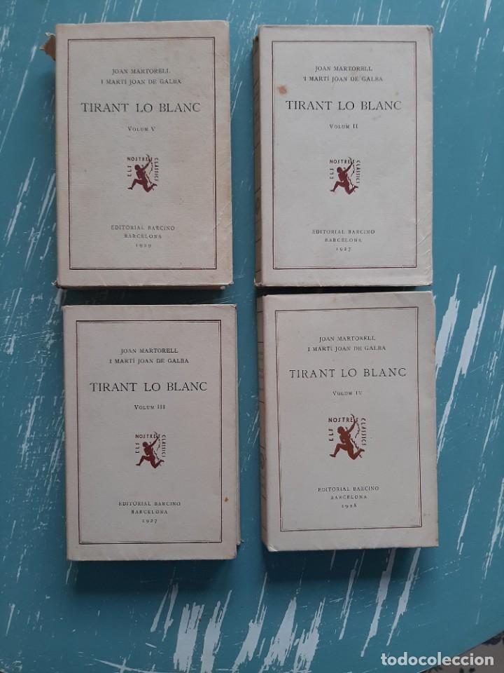 TIRANT LO BLANC/ VOL. 2,3,4,5 ... ED.BARCINO BARCELONA, 1927-29 (Libros Antiguos, Raros y Curiosos - Otros Idiomas)