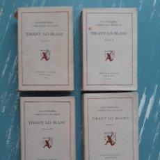 Libros antiguos: TIRANT LO BLANC/ VOL. 2,3,4,5 ... ED.BARCINO BARCELONA, 1927-29. Lote 218896830