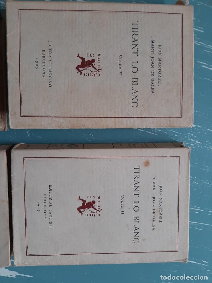Libros antiguos: Tirant lo blanc/ vol. 2,3,4,5 ... ed.barcino Barcelona, 1927-29 - Foto 2 - 218896830