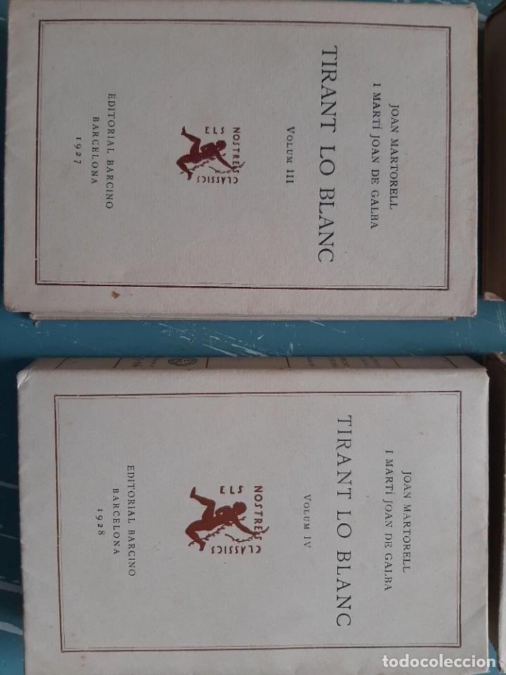 Libros antiguos: Tirant lo blanc/ vol. 2,3,4,5 ... ed.barcino Barcelona, 1927-29 - Foto 3 - 218896830