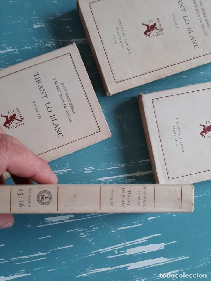 Libros antiguos: Tirant lo blanc/ vol. 2,3,4,5 ... ed.barcino Barcelona, 1927-29 - Foto 6 - 218896830