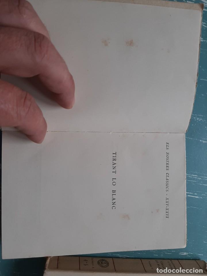 Libros antiguos: Tirant lo blanc/ vol. 2,3,4,5 ... ed.barcino Barcelona, 1927-29 - Foto 9 - 218896830