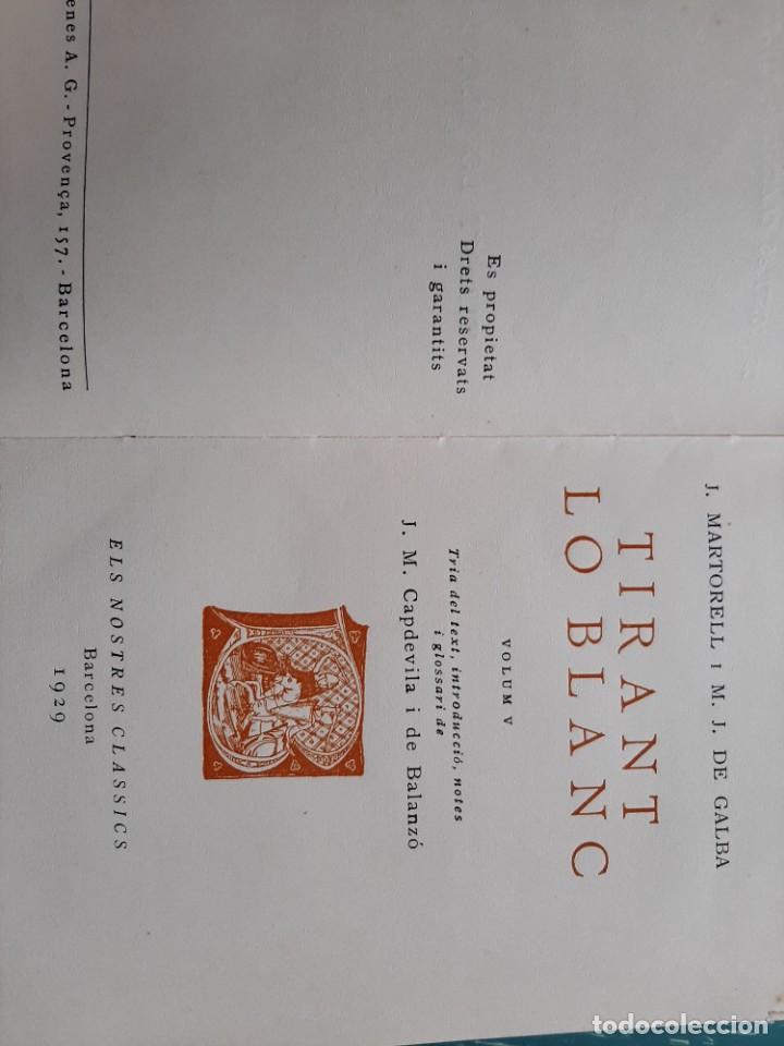 Libros antiguos: Tirant lo blanc/ vol. 2,3,4,5 ... ed.barcino Barcelona, 1927-29 - Foto 10 - 218896830