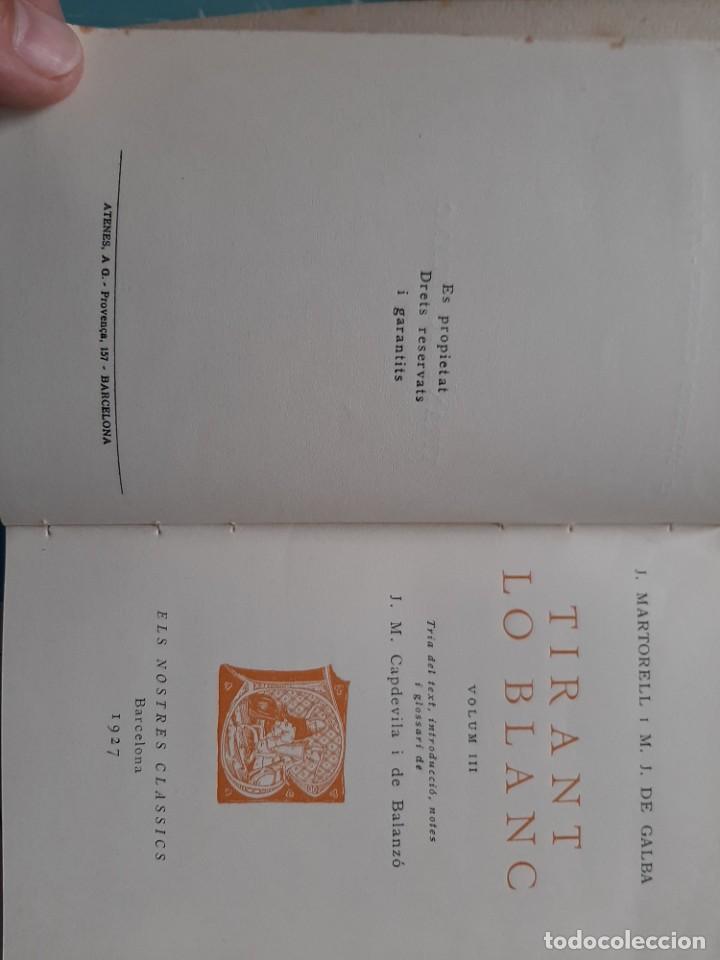 Libros antiguos: Tirant lo blanc/ vol. 2,3,4,5 ... ed.barcino Barcelona, 1927-29 - Foto 16 - 218896830