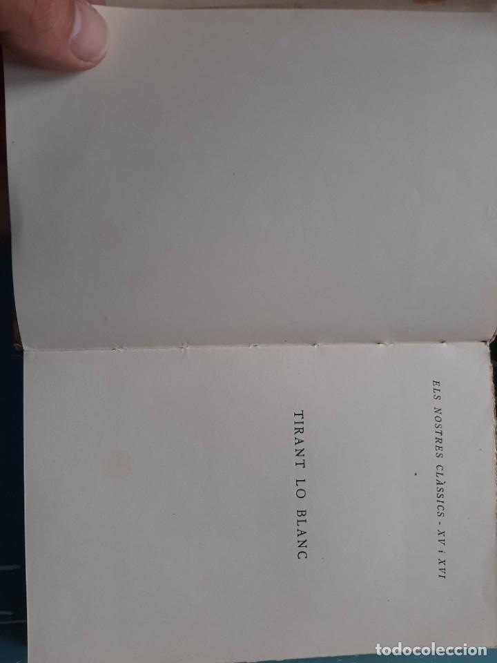 Libros antiguos: Tirant lo blanc/ vol. 2,3,4,5 ... ed.barcino Barcelona, 1927-29 - Foto 18 - 218896830
