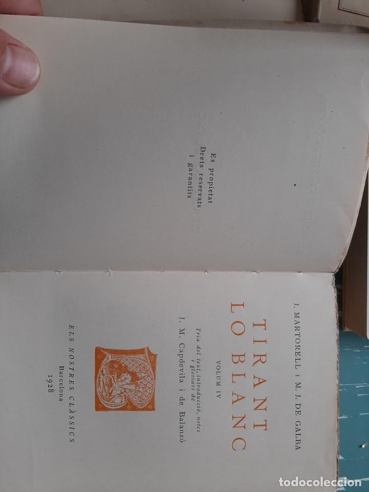 Libros antiguos: Tirant lo blanc/ vol. 2,3,4,5 ... ed.barcino Barcelona, 1927-29 - Foto 19 - 218896830