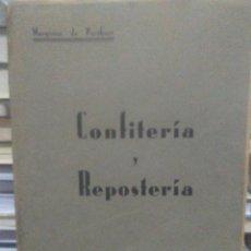 Livres anciens: MARQUESA DE PARABERE.COCINA Y REPOSTERÍA.PRIMERA EDICIÓN.BILBAO1930. Lote 218995786