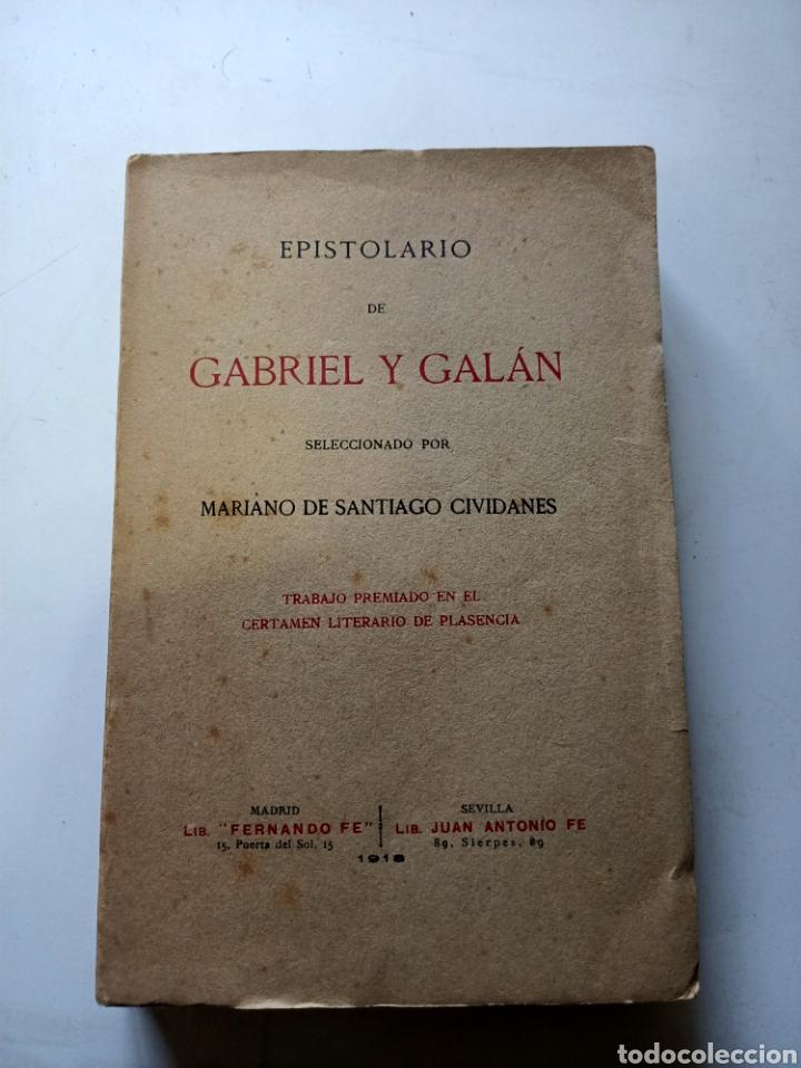 EPISTOLARIO DE GABRIEL Y GALAN 1918 (Libros Antiguos, Raros y Curiosos - Pensamiento - Otros)