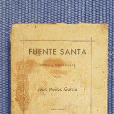 Libros antiguos: MUÑOZ GARCÍA, JUAN: FUENTE SANTA - SALAMANCA - BÉJAR -. Lote 219011446