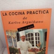 Libros antiguos: LA COCINA PRÁCTICA DE KARLOS ARGUIÑANO PASO A PASO. Lote 218979977