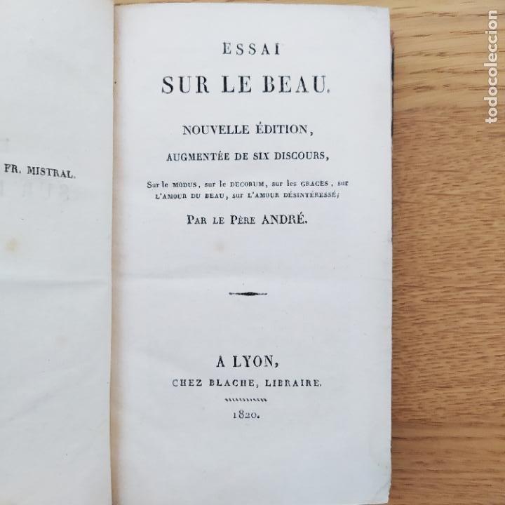 ESSAI SUR LE BEAU ,ANDRE (PÈRE YVES-MARIE). PARIS, CHEZ BABEUF, 1820 (Libros Antiguos, Raros y Curiosos - Ciencias, Manuales y Oficios - Otros)