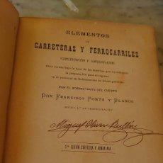 Libros antiguos: PRPM 79 ELEMENTOS CARRETERAS Y FERROCARRILES. FRANCISCO PONTE Y BLANCO. 1901. Lote 219197582