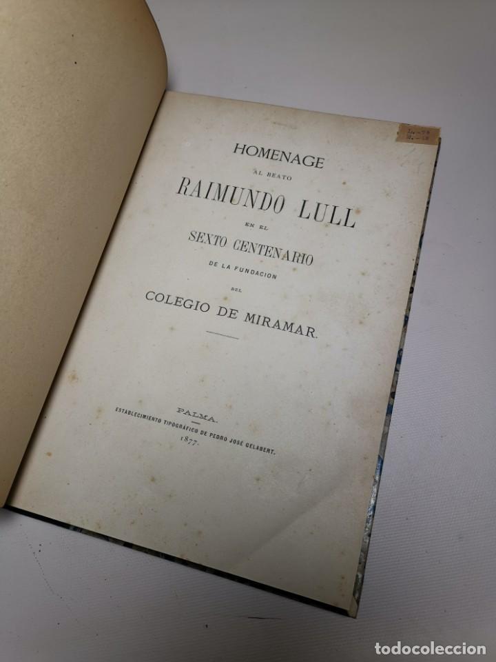 Libros antiguos: HOMENAGE AL BEATO RAIMUNDO LULL EN EL SEXTO CENTENARIO DE LA FUNDACION DEL COLEGIO MIRAMAR - 1877 - Foto 16 - 219275426