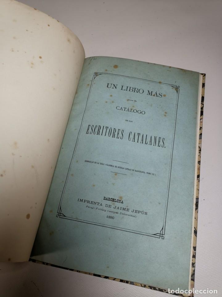 Libros antiguos: UN LIBRO MAS PARA EL CATALOGO DE ESCRITORES CATALANES -BARCELONA 1880- - Foto 8 - 219303600